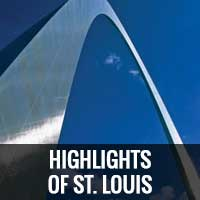 Highlights of St. Louis