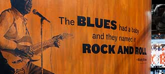 Muddy Waters quote on a wooden wall in the National Blues Museum in St. Louis, Missouri